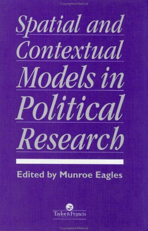 Spatial And Contextual Models In Political Research