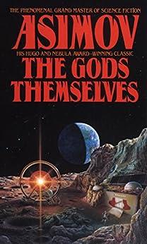 The Gods Themselves: A Novel by [Asimov, Isaac]
