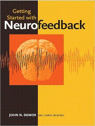 Lue ladattavat kirjat verkossa Getting Started with Neurofeedback (Norton Professional Books) PDF B000SEKXNW by John N. Demos