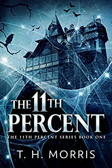 The 11th Percent by [Morris, T.H.]