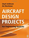 Aircraft Design Projects: For Engineering Students
