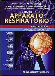 Malattie dell'apparato respiratorio. Pneumatologia e chirurgia toracica