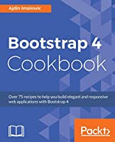 Bootstrap 4 Cookbook Front Cover