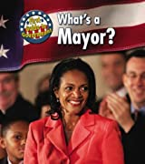 What's a Mayor? (First Guide to Government)