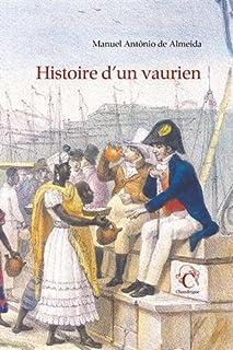 Histoire d'un vaurien, Almeida, Manuel Antonio de