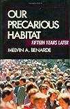Our Precarious Habitat, Melvin A. Benarde, 0471617504