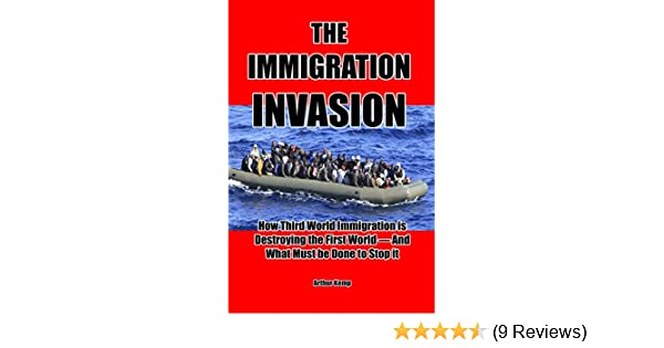 The Immigration Invasion How Third World Immigration Is