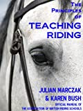 img - for The Principles of Teaching Riding book / textbook / text book