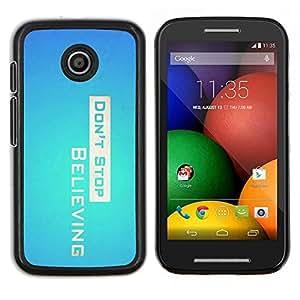 TECHCASE---Cubierta de la caja de protección para la piel dura ** Motorola Moto E ( 1st Generation ) ** --Don 'Stop Believing