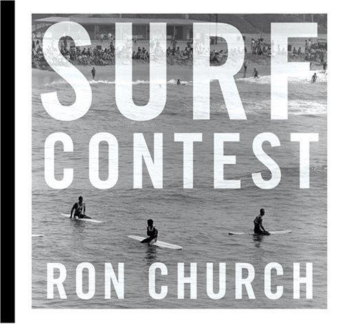 Ron Church: Surf Contest by Brad Barrett (2006-07-02): Amazon ...