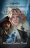 Sea Queen: The Windwalker Archive: Book 2 (The Windwalker Archive series)