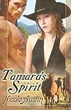 Tamara's Spirit, Nicole Austin, 1599987341