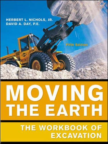 Moving the Earth, 5th Edition: The Workbook of Excavation