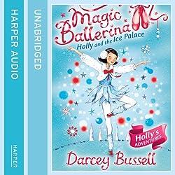 Magic Ballerina (17) - Holly and the Ice Palace