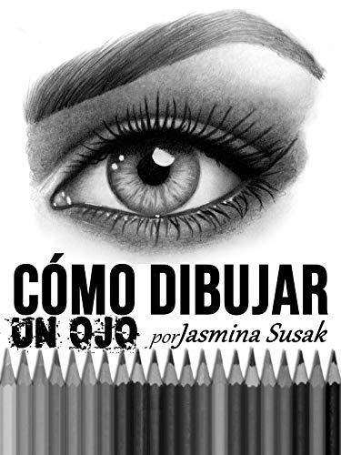 Cómo Dibujar un Ojo por Jasmina Susak