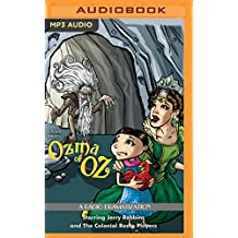 Ozma of Oz: A Radio Dramatization (Oz Series)