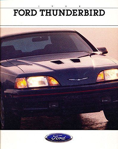 VERY COLLECTIBLE ORIGINAL 1988 THUNDERBIRD FULL-COLOR SALES BROCHURE FOR FORD DEALERS - ALL MODELS - T-BIRD - ADVERTISEMENT