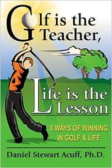 Utorrent Español Descargar Golf Is The Teacher, Life Is The Lesson PDF A Mobi