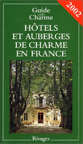 Maisons d'hôtes et auberges de charme en France ()