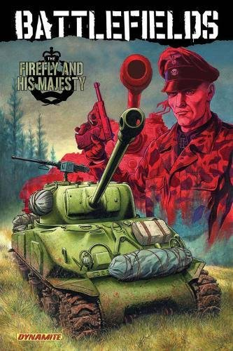 Garth Ennis' Battlefields Volume 5: The Firefly and His Majesty