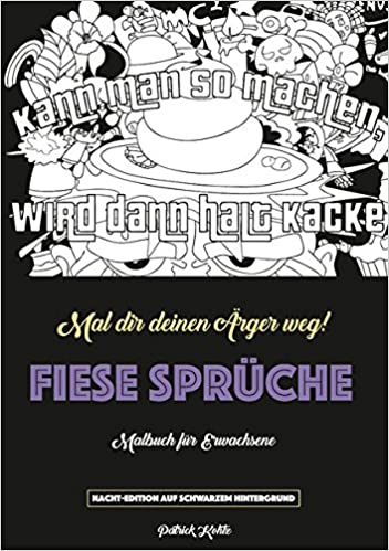 Fiese Sprüche   Ein Schimpfwörter Malblock Malblock in Softcover