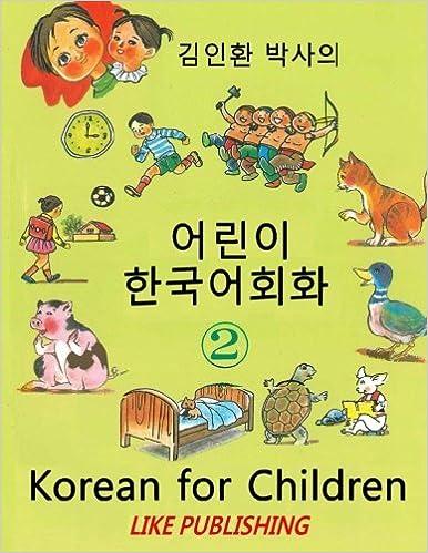 Korean for Children 2 Basic level Korean for Children Book 2
