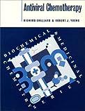 Antiviral Chemotherapy, Challand, Richard and Young, Robert J., 0198504802