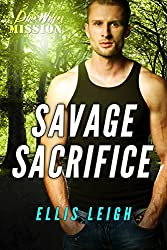 Savage Sacrifice: A Dire Wolves Mission (The Devil's Dires Book 5)