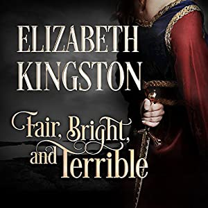 Fair, Bright, and Terrible Audiobook