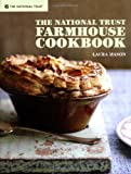 The National Trust Farmhouse Cookbook, Laura Mason, 1905400810