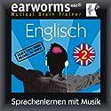 Englisch (vol.2): Lernen mit Musik Rede von  earworms learning Gesprochen von: Renate Elbers-Lodge, Marlon Lodge