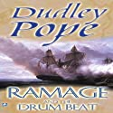 Ramage and the Drumbeat Audiobook by Dudley Pope Narrated by Steven Crossley