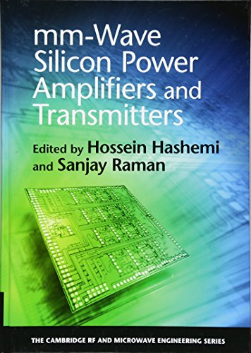 Wave Silicone (mm-Wave Silicon Power Amplifiers and Transmitters (The Cambridge RF and Microwave Engineering Series))