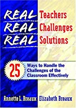 Real Teachers, Real Challenges, Real Solutions
