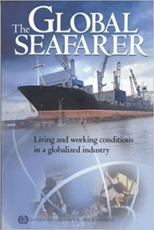 39c26395f74b The Global Seafarer: Living and Working Conditions in a Globalized ...