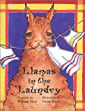 Llamas in the Laundry, William New, 0921870973