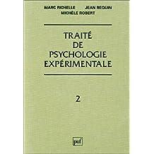 Traité de psychologie expérimentale, t.02
