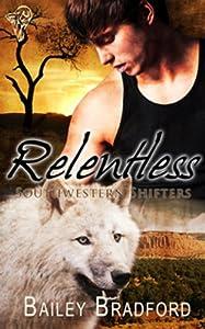 Relentless (Southwestern Shifters Series Book 2)