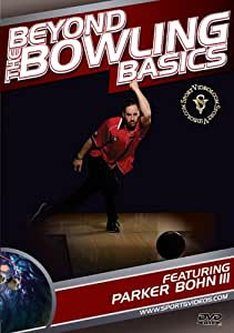 Beyond the Bowling Basics featuring Coach Parker Bohn III and Brad Angelo