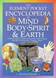 The Pocket Encyclopedia of Mind, Body, Spirit and Earth, Joanna Crosse, 1902618106