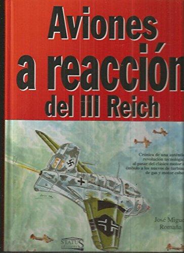 Descargar Libro Aviones A Reaccion Del Iii Reich Jose Miguel Romaa