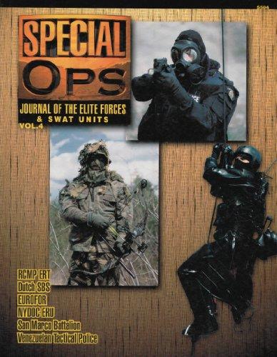 Concord Publications Special Ops Journal #4 RCMP ERT Dutch SBS EUROFOR NYDOC ERU San Marco Battalion Venezuela Tactical Police