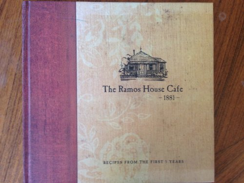 The Ramos House Cafe-1881-, Recipes from the First 5 Years