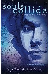 Souls Collide (Crashing Souls) Paperback