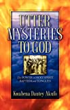 Utter Mysteries to God, Kwabena Akufo, 1600341373