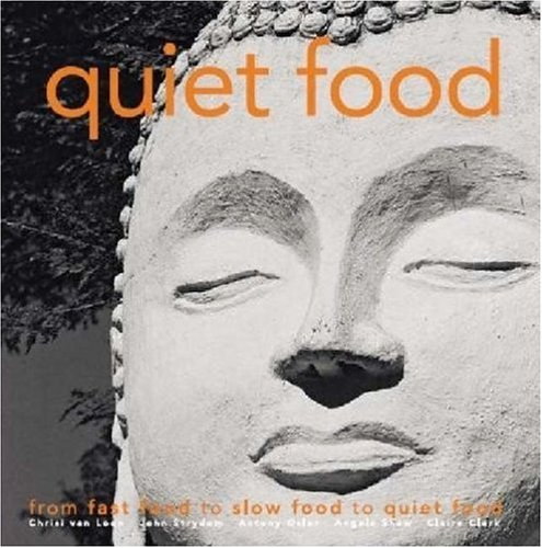Quiet Food: A Recipe for Sanity