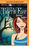 Tiger's Eye (A Stacy Justice Mystery)