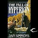 The Fall of Hyperion | Livre audio Auteur(s) : Dan Simmons Narrateur(s) : Victor Bevine