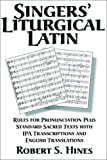 Singers' Liturgical Latin