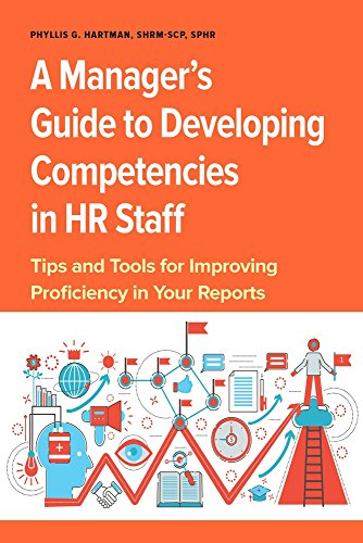 [D0wnl0ad] A Manager's Guide to Developing Competencies in HR Staff: Tips and Tools for Improving Proficiency [Z.I.P]